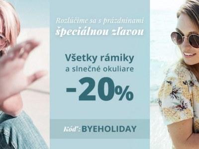 Všetky obruby a slnečné okuliare lacnejšie o 20%